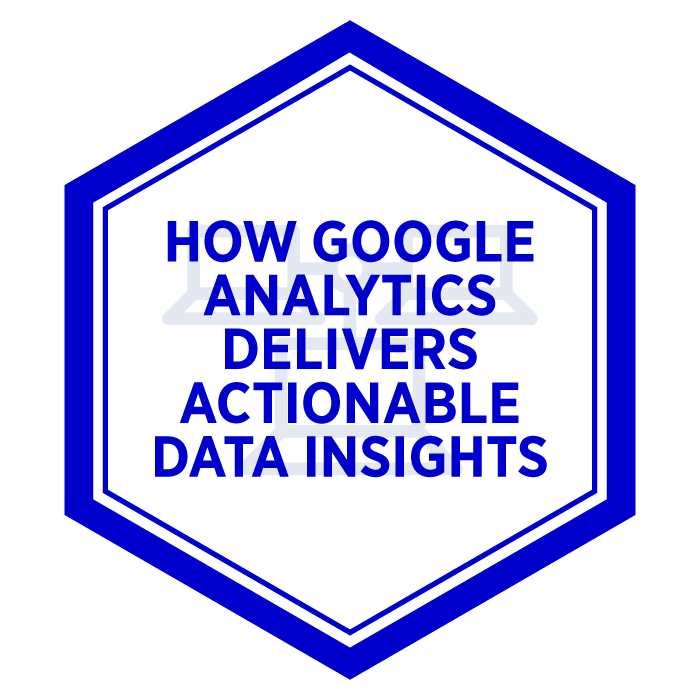 AIM How Google Analytics Delivers Actionable Insights Badge