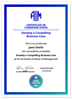 AIM Certificate Develop a Compelling Business Case