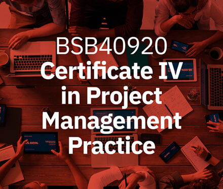 Certificate IV in Project Management