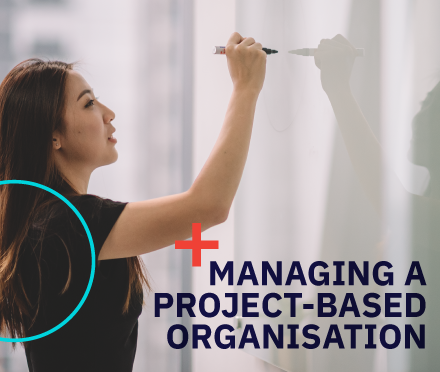 Managing a Project-Based Organisation
