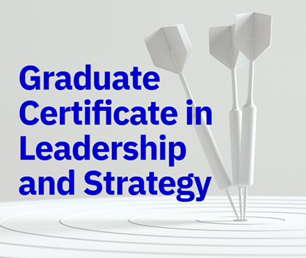 Graduate Certificate in Leadership and Strategy