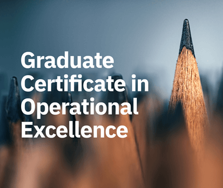 Graduate Certificate in Operational Excellence