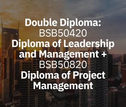 AIM Double Diploma: Leadership and Management + Diploma of Project Management