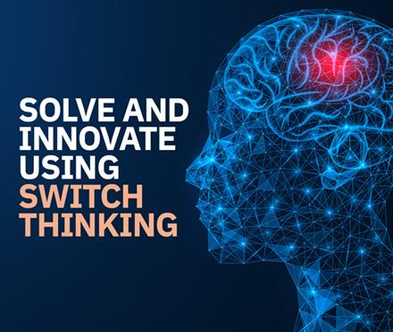AIM Course Solve and Innovate using Switch Thinking