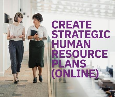 Create Strategic Human Resource Plans (Online)