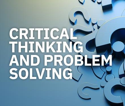 Critical Thinking and Problem Solving Short Course
