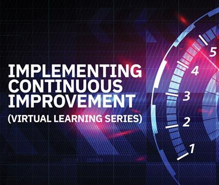 Implementing Continuous Improvement Virtual Learning Series