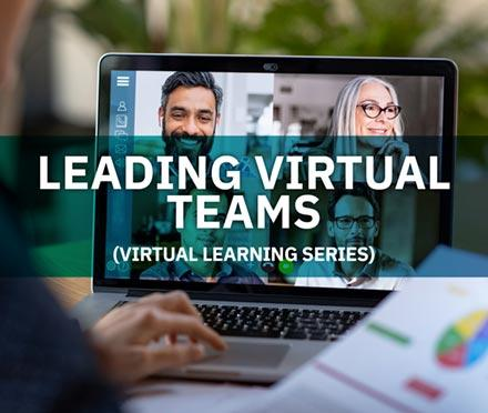 Leading Virtual Teams Virtual Learning Series