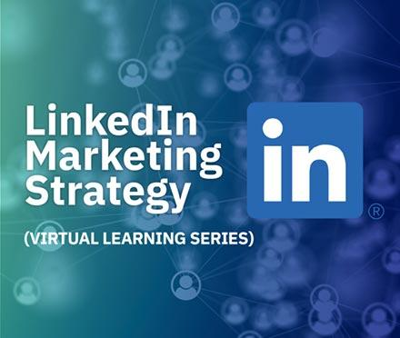 LinkedIn Marketing Strategy Virtual Learning Series