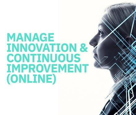 Manage Innovation and Continuous Improvement (Online)