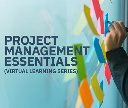 Project Management Essentials Virtual Learning Series