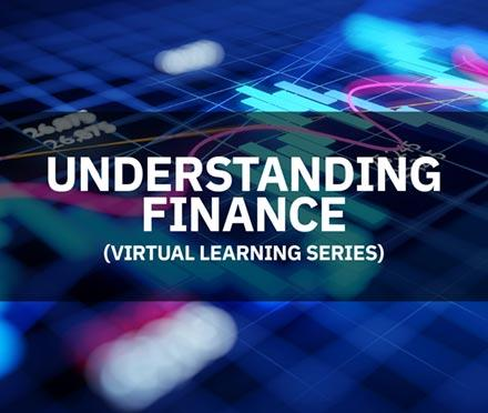 Understanding Finance Virtual Learning Series