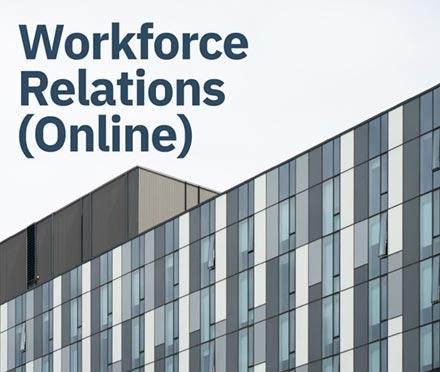 Workforce Relations (Online)