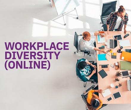 Workplace Diversity (Online)