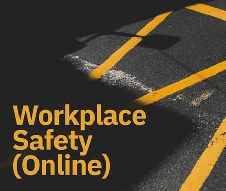 Workplace Safety (Online)